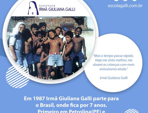 Semana de homenagem à fundadora da Instituição, Irmã Giuliana Galli